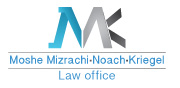 Moshe Mizrachi, Noach, Kriegel Law Office