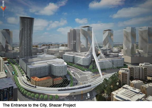 The Entrance to the City, Shazar Project | Moriah Jerusalem Development Company Ltd. | PR