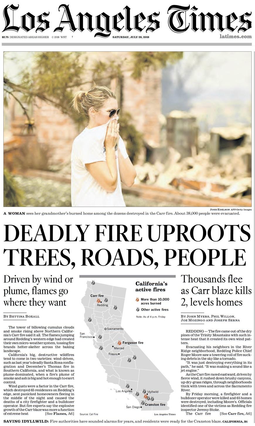 אש קטלנית עוקרת עצים, כבישים, בני אדם
